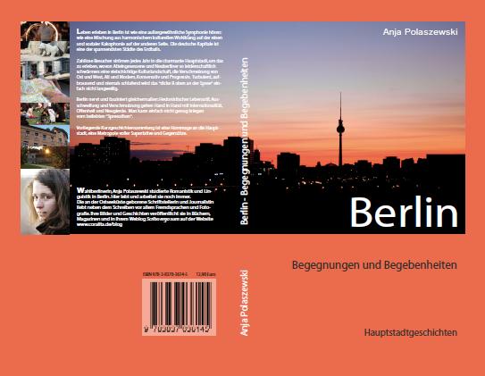 Berlin - Begegnungen und Begebenheiten